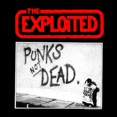 """The Exploited """"Punks Not Dead"""" Back Patch"""