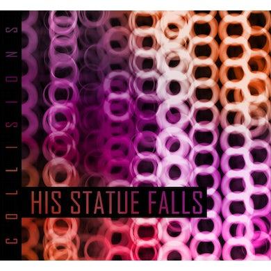 His Statue Falls - Collisions - CD (2010)