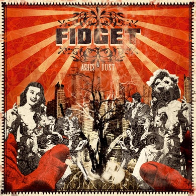 Fidget - Ashes & Dust - CD (2008)
