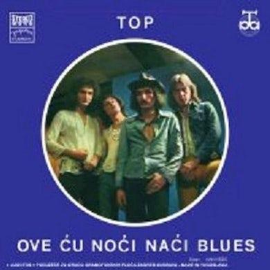 BIJELO DUGME - TOP / OVE ĆU NOĆI NAĆI BLUES (LP) (Vinyl)