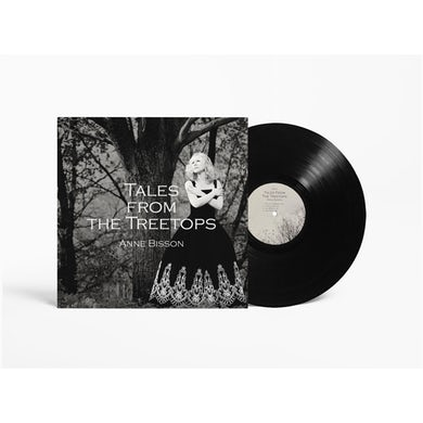 Anne Bisson - Tales from the Treetops - Vinyl Record - 180g