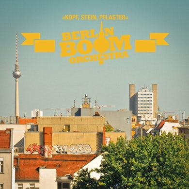 Berlin Boom Orchestra - Kopf, Stein, Pflaster (CD)