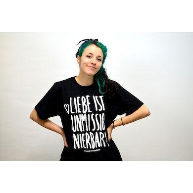 Liebe ist unmissionierbar! - T-Shirt