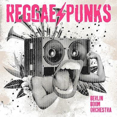 Berlin Boom Orchestra - Reggae Punks (CD / VINYL)