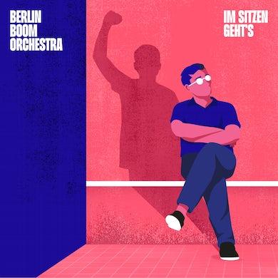 Berlin Boom Orchestra - Im Sitzen Geht's (Colored Vinyl inkl. CD)
