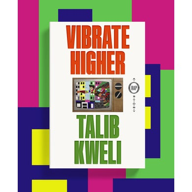Talib Kweli - Vibrate Higher: A Rap Story (Hardcover)