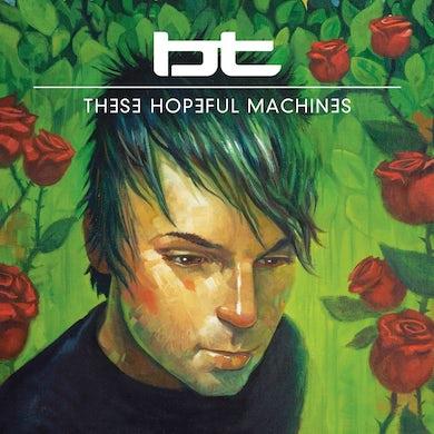 BT These Hopeful Machines