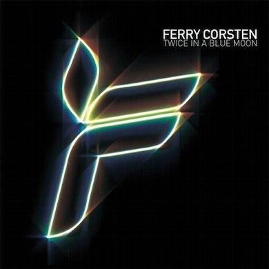 Ferry Corsten Twice In A Blue Moon
