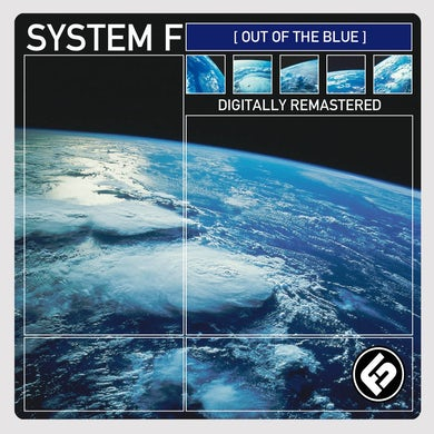 Ferry Corsten System F - Out Of The Blue Remastered