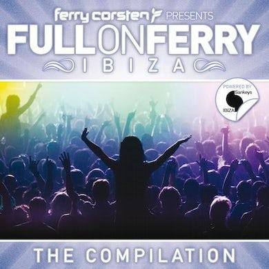 Ferry Corsten Full On Ferry Ibiza