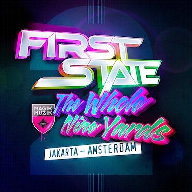 First State 155681 The Whole Nine Yards 2: Jakarta - Amsterdam