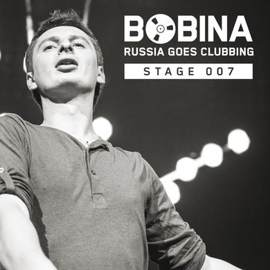 Bobina Russia Goes Clubbing Stage 007