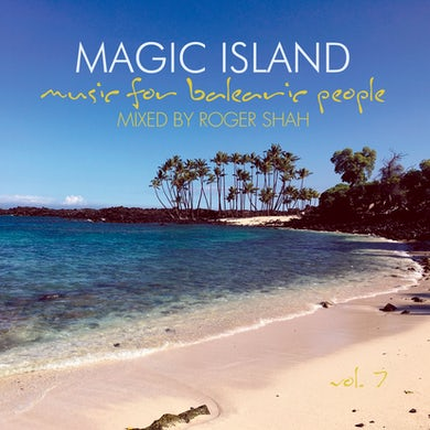 Roger Shah - Magic Island Vol. 7