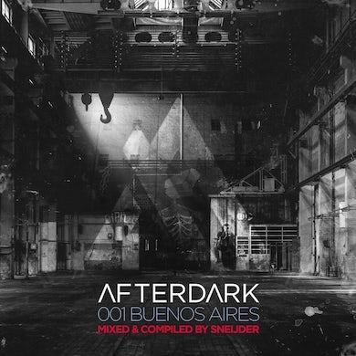 Sneijder - Afterdark 001 (Buenos Aires)