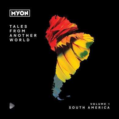Myon - Tales From Another World: Volume 1 (South America)