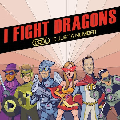 I Fight Dragons Cool Is Just A Number CD & MP3