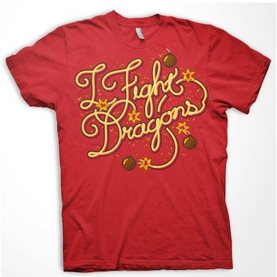 I Fight Dragons Fuses T-Shirt (Discontinued)(Size XL Only)
