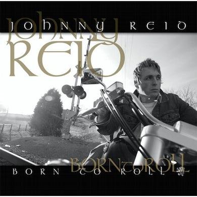 Johnny Reid Born to Roll