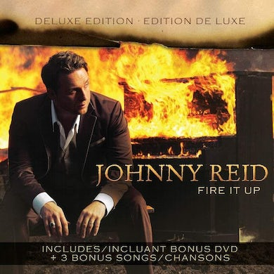 Johnny Reid Fire It Up (Deluxe Edition)