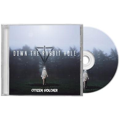 Citizen Soldier Down The Rabbit Hole - CD