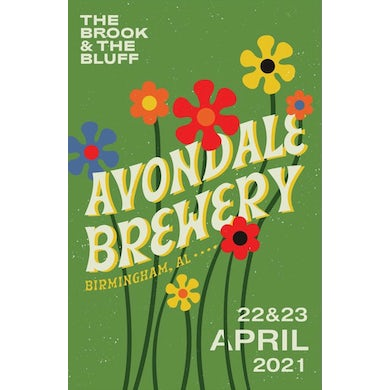 The Brook & The Bluff Avondale Brewery Show Poster
