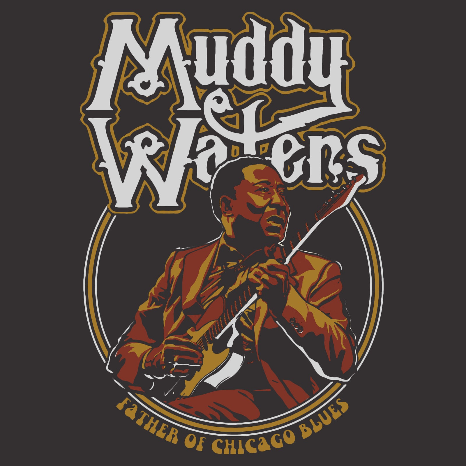 Tee Muddy Waters Father of Chicago Blues