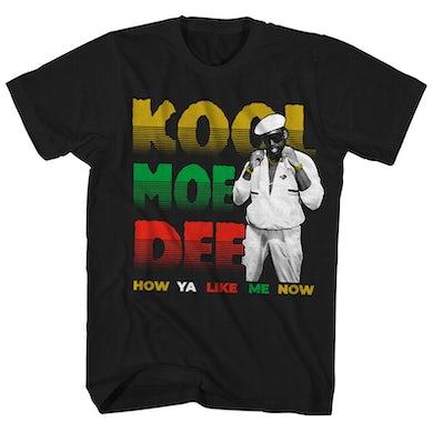 Kool Moe Dee T-Shirt | How Ya Like Me Now Kool Moe Dee Shirt