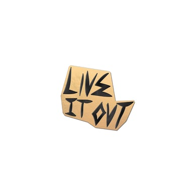 Live It Out Lapel Pin Limited Edition