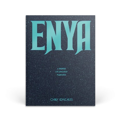 Chilly Gonzales Enya: A Treatise on Unguilty Pleasures