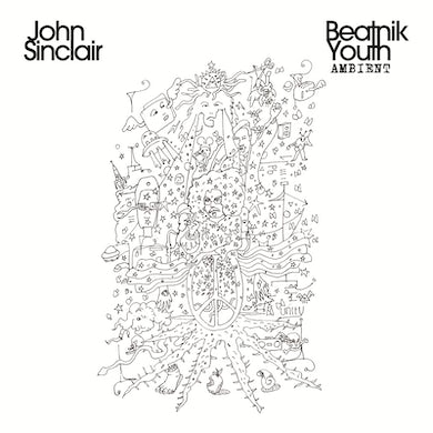 John Sinclair 'Beatnik Youth Ambient' Vinyl LP Vinyl Record