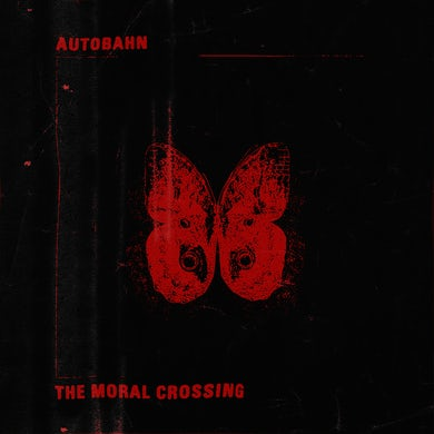 Autobahn 'The Moral Crossing' Vinyl Record