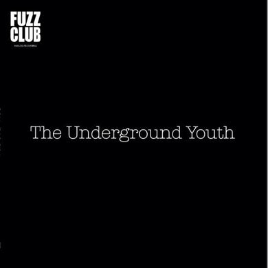 The Underground Youth 'Fuzz Club Session' Vinyl Record