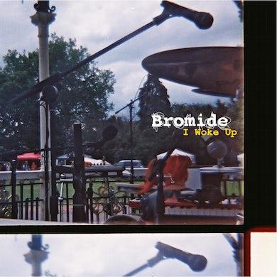 Bromide 'I Woke Up' Vinyl Record