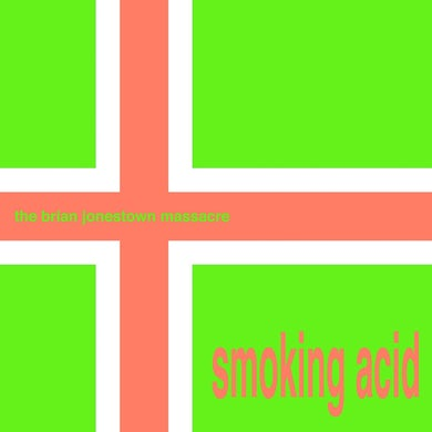 The Brian Jonestown Massacre 'Smoking Acid E.P' Vinyl Record