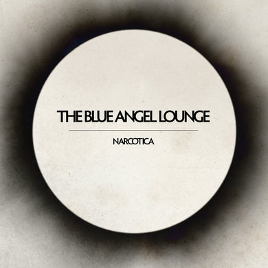 The Blue Angel Lounge 'Narcotica' Vinyl Record