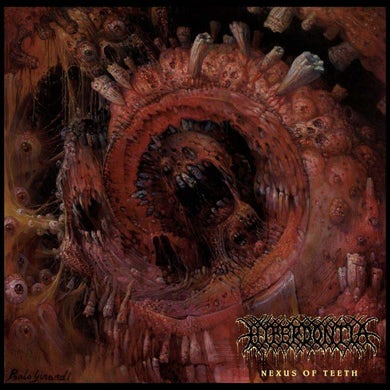 Hyperdontia 'Nexus Of Teeth' Vinyl LP Vinyl Record