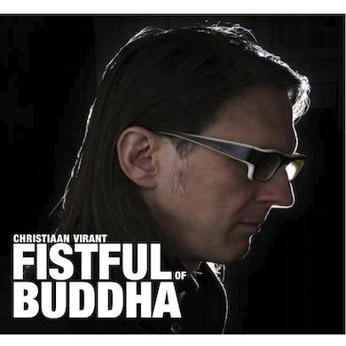 Christiaan Virant 'Fistful Of Buddha'