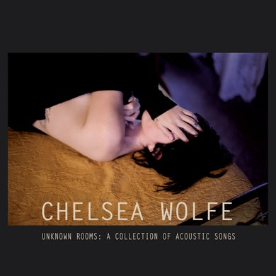 Chelsea Wolfe 'Unknow Rooms - A Collection Of Acoustic Songs' Vinyl Record