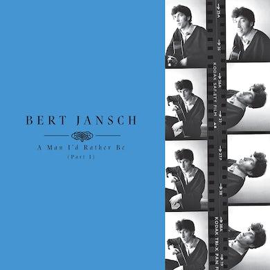 Bert Jansch 'A Man I'd Rather Be (Part 1)' Vinyl Record