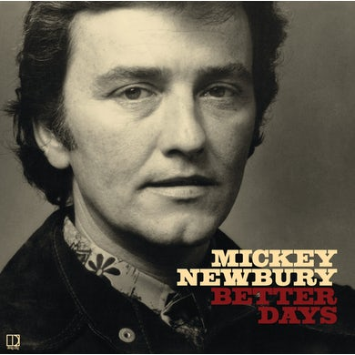Mickey Newbury 'Better Days' Vinyl Record