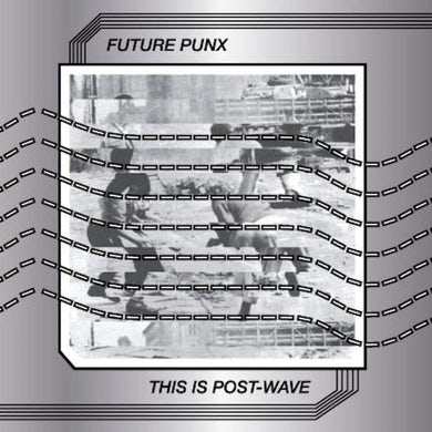 Future Punx 'This Is Post Wave' Vinyl Record