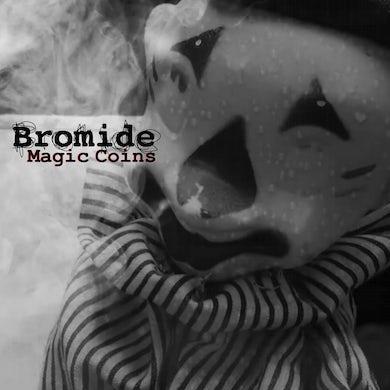 "Bromide 'Magic Coins/Always Now' Vinyl 7"" Vinyl Record"