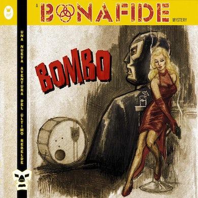 Bonafide 'Bombo'