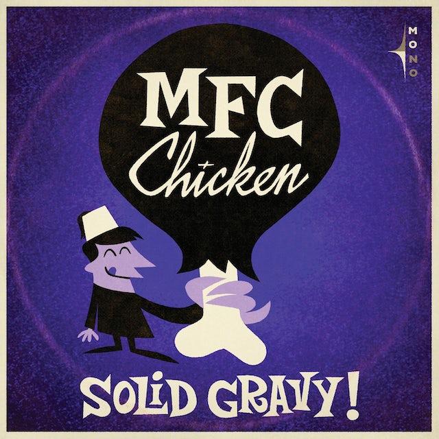 Mfc Chicken Solid Gravy' Vinyl Record