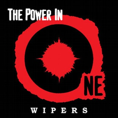 The Wipers Wipers 'The Power In One' Vinyl Record