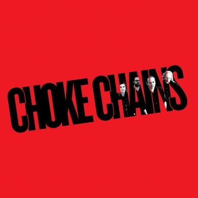 Choke Chains 'Choke Chains' Vinyl Record
