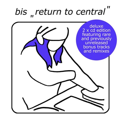 BIS Return To Central (Deluxe)'
