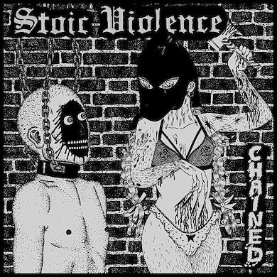 Stoic Violence 'Chained' Vinyl Record