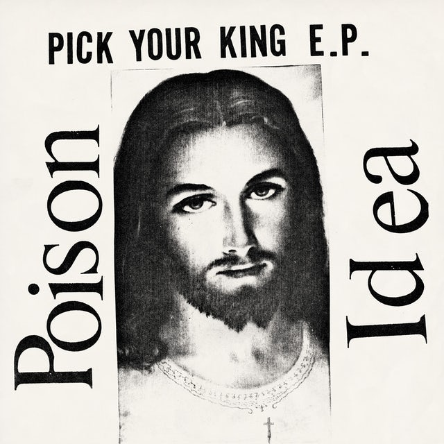 Poison Idea 'Pick Your King' Vinyl LP - Clear Vinyl Record