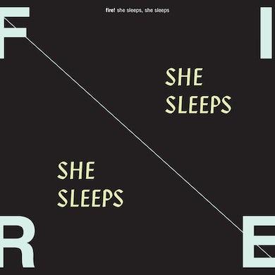 Fire! 'She Sleeps, She Sleeps' Vinyl Record